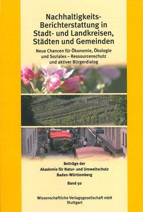 Nachhaltigkeits-Berichterstattung in Stadt- und Landkreisen, Städten und Gemeinden - Karin Blessing; Fritz-Gerhard Link
