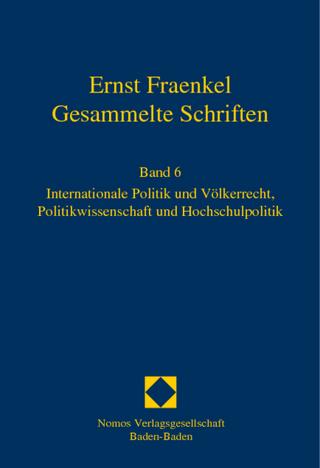 Ernst Fraenkel - Gesammelte Schriften - Hubertus Buchstein; Klaus-Gert Lutterbeck