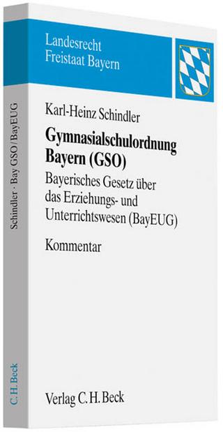 Gymnasialschulordnung Bayern - Karl-Heinz Schindler