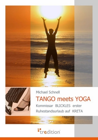 TANGO meets YOGA - Michael Schnell