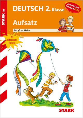 STARK Training Grundschule - Aufsatz 2. Klasse - Manfred Hahn
