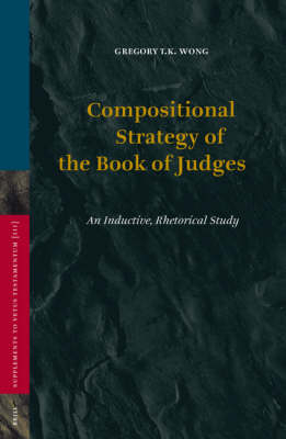 Compositional Strategy of the Book of Judges - Gregory Wong