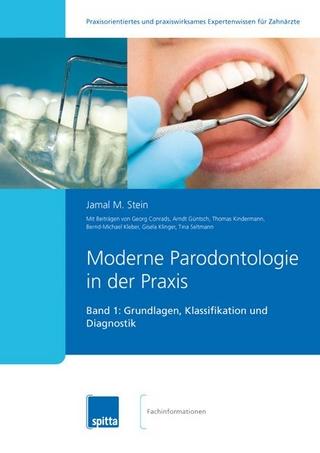 Moderne Parodontologie in der Praxis - Jamal M Stein