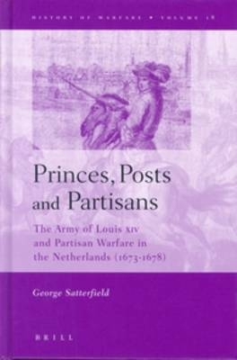 Princes, Posts and Partisans - George Satterfield