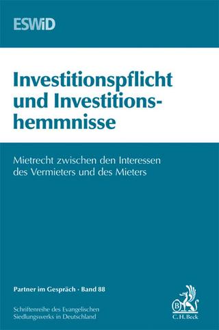 Investitionspflicht und Investitionshemmnisse - Evangelischen Siedlungswerk in Deutschland ESWiD