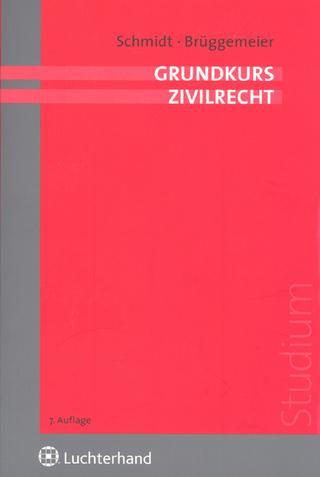 Grundkurs Zivilrecht - Eike Schmidt; Gert Brüggemeier