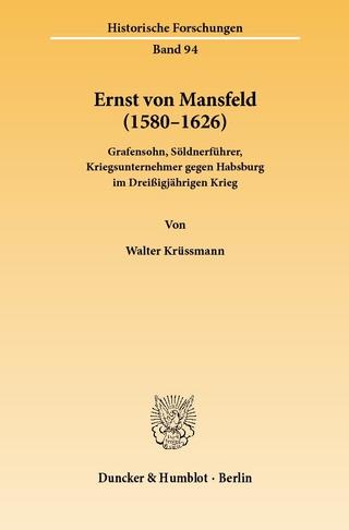Ernst von Mansfeld (1580?1626). - Walter Krüssmann