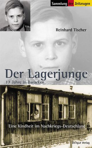Der Lagerjunge - Reinhard Tischer