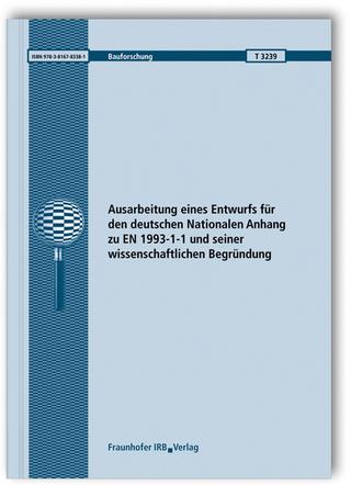 Ausarbeitung eines Entwurfs für den deutschen Nationalen Anhang zu EN 1993-1-1 und seiner wissenschaftlichen Begründung. - Gerhard Sedlacek