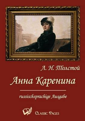 Anna Karenina - Lew N Tolstoi