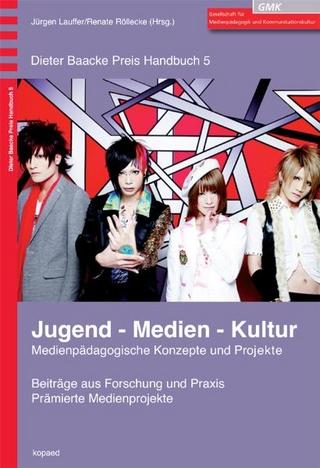 Jugend - Medien - Kultur - Jürgen Lauffer; Renate Röllecke