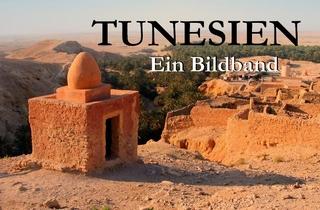 Tunesien - Ein Bildband - Simon Müller