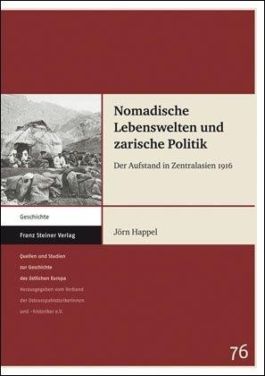 Nomadische Lebenswelten und zarische Politik - Jörn Happel