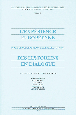 L'expérience européenne - Gérard Bossuat; Éric Bussière; Robert Frank; Wilfried Loth; Antonio Varsori