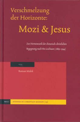Verschmelzung der Horizonte: Mozi und Jesus - Dr.Roman Malek