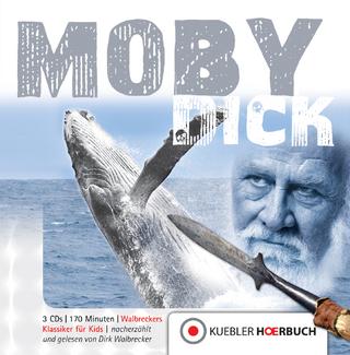 Moby Dick - Dirk Walbrecker; Dirk Walbrecker