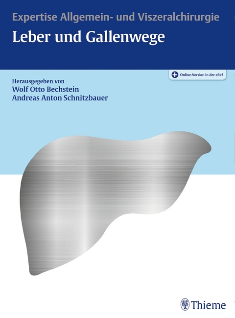 Expertise Leber und Gallenwege von Wolf Otto Bechstein | ISBN 978-3 ...