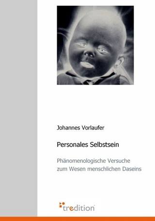 Personales Selbstsein - Johannes Vorlaufer