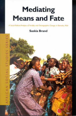 Mediating Means and Fate - Saskia Brand