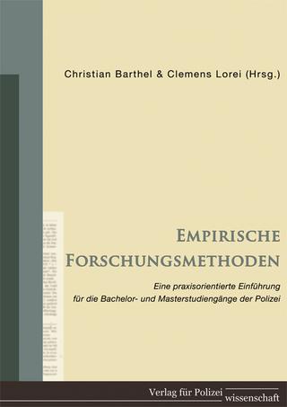 Empirische Forschungsmethoden - Christian Barthel; Clemens Lorei