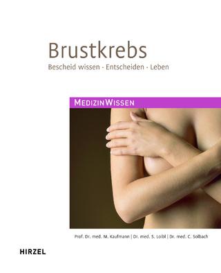 Brustkrebs - Manfred Kaufmann; Sibylle Loibl