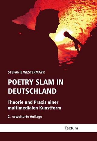 Poetry Slam in Deutschland - Stefanie Westermayr