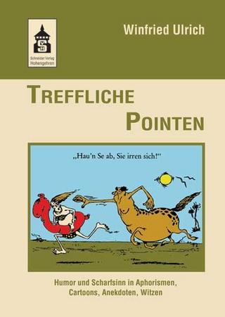 Treffliche Pointen - Winfried Ulrich
