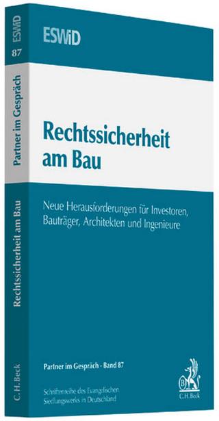 Rechtssicherheit am Bau - Evangelischen Siedlungswerk in Deutschland (ESWiD)