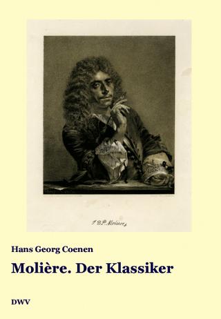 Molière. Der Klassiker - Hans G Coenen