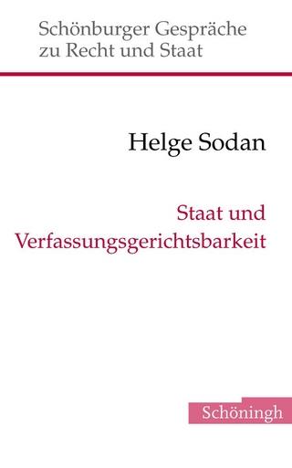 Staat und Verfassungsgerichtsbarkeit - Helge Sodan