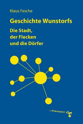 Geschichte Wunstorfs - Klaus Fesche