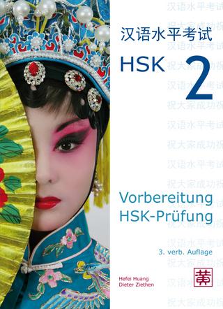 Vorbereitung HSK-Prüfung - Hefei Huang; Dieter Ziethen