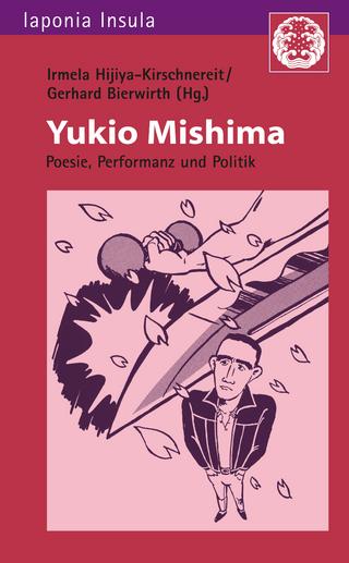 Yukio Mishima - Irmela Hijiya-Kirschnereit; Gerhard Bierwirth