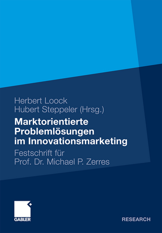 Marktorientierte Problemlösungen im Innovationsmarketing - Herbert Loock; Hubert Steppeler