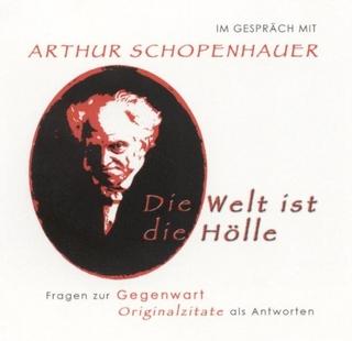 Im Gespräch mit Arthur Schopenhauer - Andreas Belwe