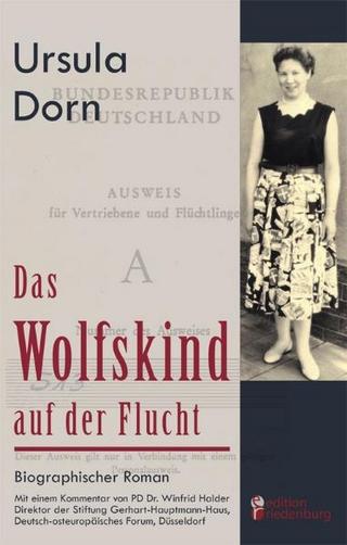 Das Wolfskind auf der Flucht - Ursula Dorn