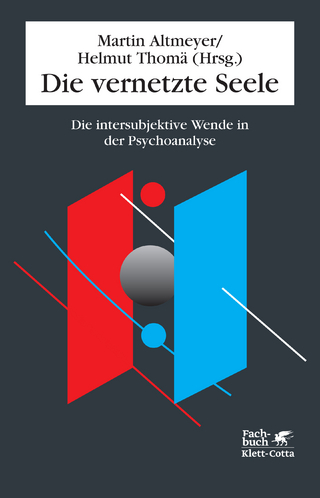 Die vernetzte Seele - Martin Altmeyer; Helmut Thomä