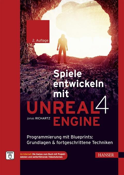 Ebook spiele entwickeln mit unreal engine 4 von jonas richartz spiele entwickeln mit unreal engine 4 jonas richartz malvernweather Choice Image