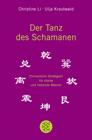 Der Tanz des Schamanen - Christine Li; Ulja Krautwald