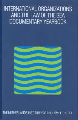 International Organizations and the Law of the Sea 2001 - Barbara Kwiatkowska; Harm Dotinga; Merel Molenaar; Alex G. Oude Elferink; Alfred H.A. Soons
