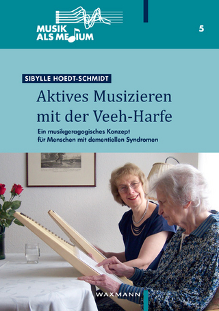 Aktives Musizieren mit der Veeh-Harfe - Sibylle Hoedt-Schmidt
