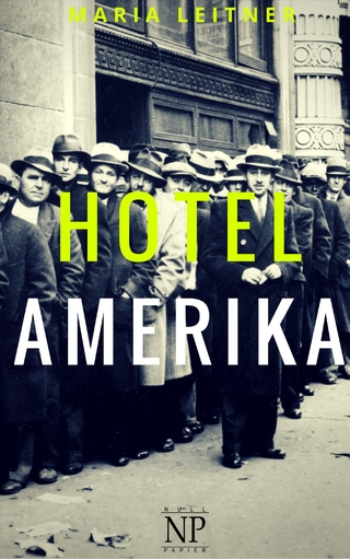 Hotel Amerika - Maria Leitner