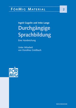 Durchgängige Sprachbildung - Imke Lange; Ingrid Gogolin