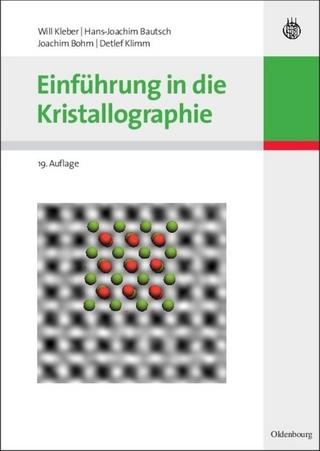 Einführung in die Kristallographie - Joachim Bohm; Will Kleber; Hans-Joachim Bautsch; Detlef Klimm
