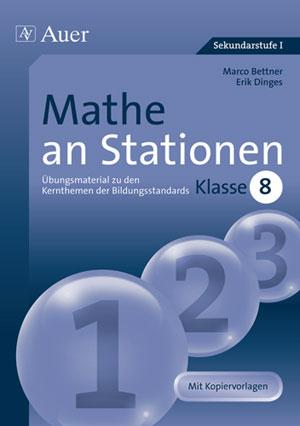 Mathe an Stationen 8 - Marco Bettner; Erik Dinges