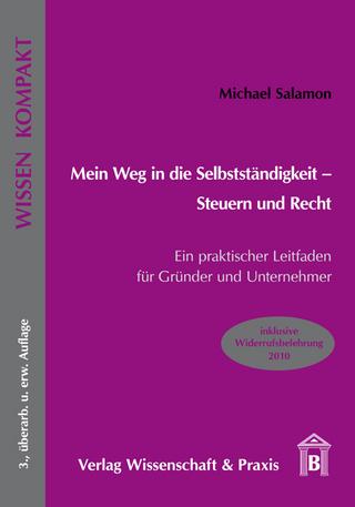 Mein Weg in die Selbstständigkeit ? Steuern und Recht - Michael Salamon