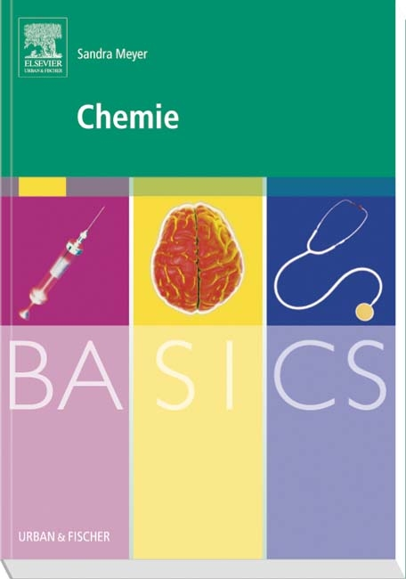 BASICS Chemie von Sandra Meyer   ISBN 978-3-437-42666-7   Fachbuch ...