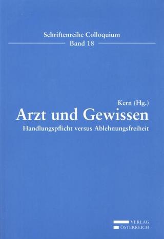 Arzt und Gewissen - Gerson Kern