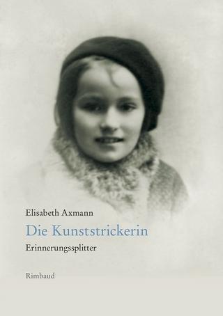 Die Kunststrickerin - Elisabeth Axmann