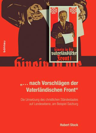 »... nach Vorschlägen der Vaterländischen Front« - Hubert Stock